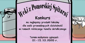 """Plakat promujący konkurs """"Weki z Pomorskiej Spiżarni"""""""
