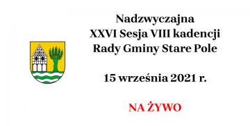 Grafika informująca o terminie XXVI Sesji VIII kadencji Rady Gminy Stare Pole