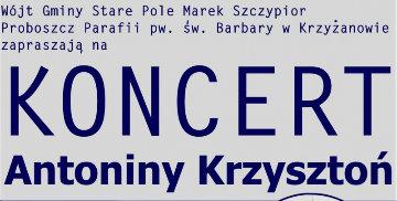 Koncert Antoniny Krzysztoń