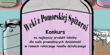 """""""Weki z Pomorskiej Spiżarni"""""""